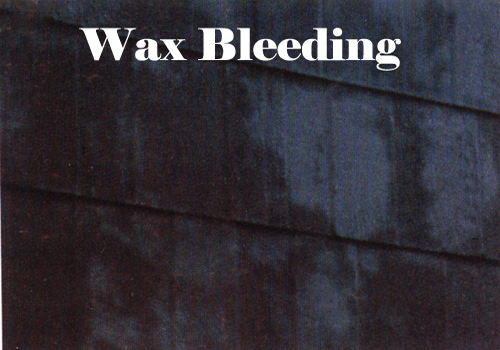 Wax Bleeding